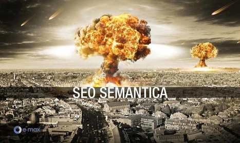 La SEO semantica e l'Orrore generalizzato | Web Revolution | Scoop.it