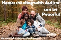Homeschooling with Autism can be Peaceful | Home Education Canada | Scoop.it