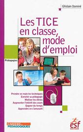 Les TICE en classe, mode d'emploi - Les Cahiers pédagogiques | ICTe in Africa | Scoop.it