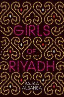 Girls of Riyadh by Rajaa Alsanea, translated by Rajaa Alsanea and Marilyn Booth | YA South Asian Books | Scoop.it