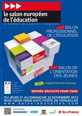 Salon Européen de l'éducation du 21 au 24 Novembre 2013 | Mickaël DECLERCK | Scoop.it