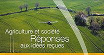 Réponses aux idées reçues sur l'agriculture - Syngenta | Chimie verte et agroécologie | Scoop.it