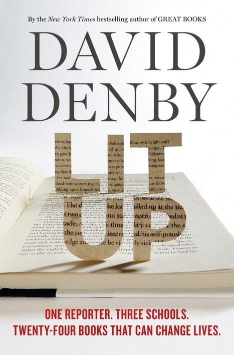 New Yorker writer returns to high school English class — for a year. Excerpt from David Denby's new book, 'Lit Up' | Eye on Literature | Scoop.it