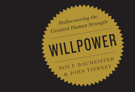 How to increase willpower: Extended Interview with Roy Baumeister - Barking Up The Wrong Tree   All About Coaching   Scoop.it