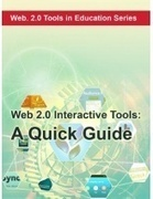 Web 2.0 Interactive Tools: A Quick Guide | Web 2.0 OER | Scoop.it
