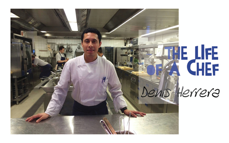 The Life of a Chef :: Denis Herrera – Oslo, Norway | @FoodMeditations Time | Scoop.it