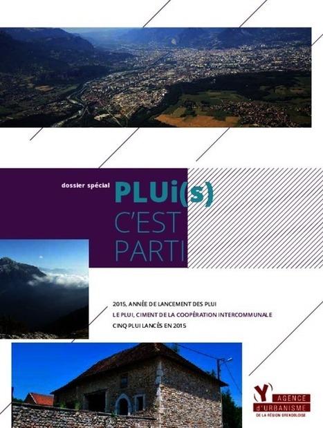Grenoble - PLUi(s) c'est parti – Dossier spécial | Dernières publications des agences d'urbanisme | Scoop.it