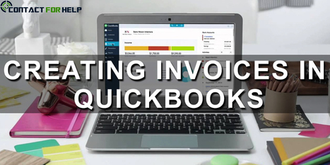 Quick and Easy Steps for Creating Invoices in QuickBooks | ashleysmith | Scoop.it