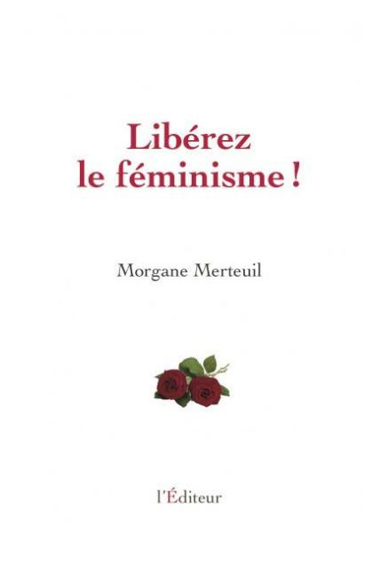 Le féminisme «prosexe, proporno, proputes» de Morgane Merteuil   A Voice of Our Own   Scoop.it