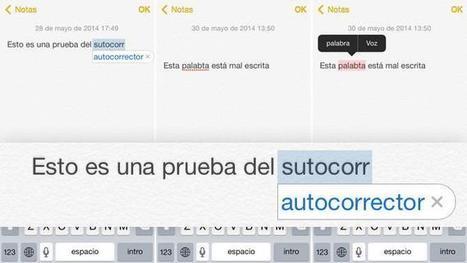iOS desde cero: Autocorrección y dictado | iPad classroom | Scoop.it
