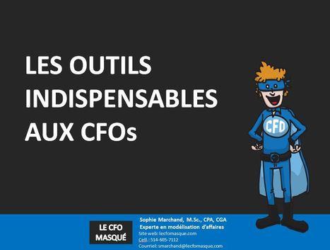 Les outils indispensables aux CFOs et autres gestionnaires de la finance | Le CFO masqué | Outils de travail | Scoop.it