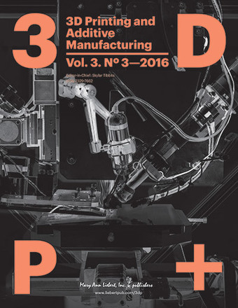 Volume 3, Issue 3 | 3D Printing and Additive Manufacturing | Table of Contents | DigitAG& journal | Scoop.it