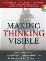 Making Thinking Visible | Cultures of Thinking | Scoop.it