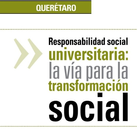 Responsabilidad Social Universitaria: La vía para la transformación ...   Responsabilidad Social Universitaria   Scoop.it