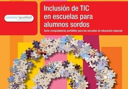 Inclusión de TIC en escuelas con alumnos sordos - Recursos educ.ar | Educacion, ecologia y TIC | Scoop.it