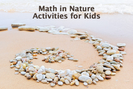 Using Math in Nature: Activities for Kids | Math Year 3 | Scoop.it