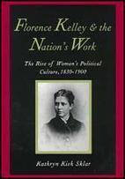 Florence Kelley : Biography | Florence Kelly | Scoop.it