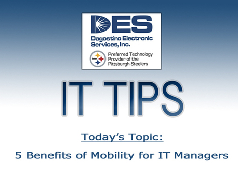 5 Benefits of Mobility for IT Managers - Technology at Work! | Technology at Work Blog | Scoop.it