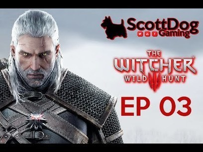 The Witcher 3 Lets Play Ep 03 Dead Pan ScottDogGaming HD | Scottdoggaming | Scoop.it