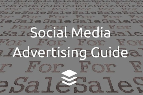 The Social Media Advertising Guide for Twitter, Facebook and LinkedIn   Social Selling   Scoop.it