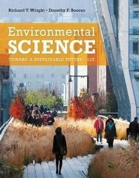 Test Bank For » Test Bank for Environmental Science Toward a Sustainable Future, 12th Edition : Wright Download | Environmental Sciences and Geology Test Bank | Scoop.it