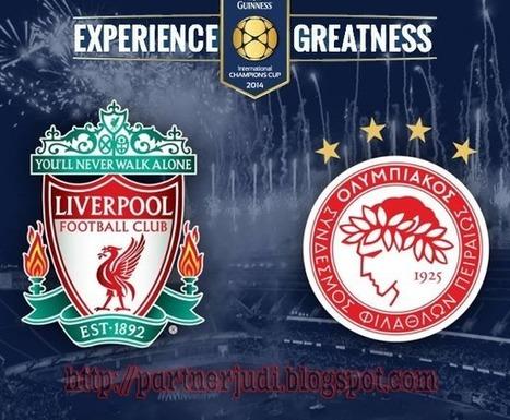 Prediksi Liverpool Vs Olympiakos 28 Juli 2014 | Partner Judi Online | Agen Taruhan Bola Casino Sbobet | Bandar Judi Online Terpercaya | Scoop.it