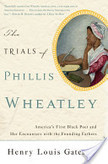 The Trials of Phillis Wheatley | English 3 | Scoop.it