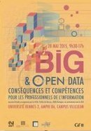 Journée d'étude Big et Open Data : conséquences pour les professionnels de l'information | Outils et  innovations pour mieux trouver, gérer et diffuser l'information | Scoop.it