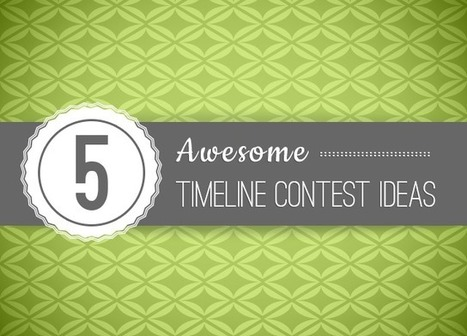 5 Awesome Timeline Contest Ideas - SociallyStacked - Everything Social for Small Businesses and Agencies | Punch! Social Media Marketing | Scoop.it