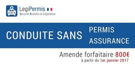Nouvelle loi j21 : amende pour la conduite sans permis ou assurance - Blog LegiPermis | Sécurité routière | Scoop.it