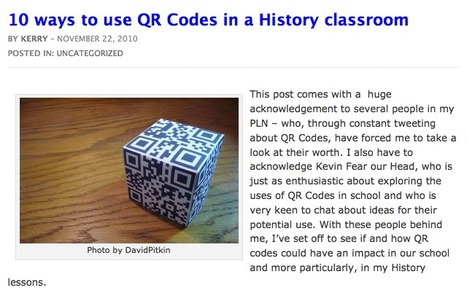 10 ways to use QR Codes in a History classroom | Kerry Turner | Learning & QR Codes | Scoop.it
