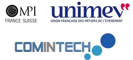 UNIMEV et MPI France Suisse s'associent pour dynamiser French COMINTECH, le rendez-vous des technologies et innovations de l'événementiel | Journal d'un observateur Event & Meeting | Scoop.it