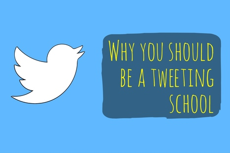 Why you should be a tweeting school | 21st Century School Libraries | Scoop.it