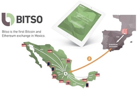 Mexican bitcoin exchange Bitso has raised $2.5m in round led by Monex Group | Bitcoin | Scoop.it