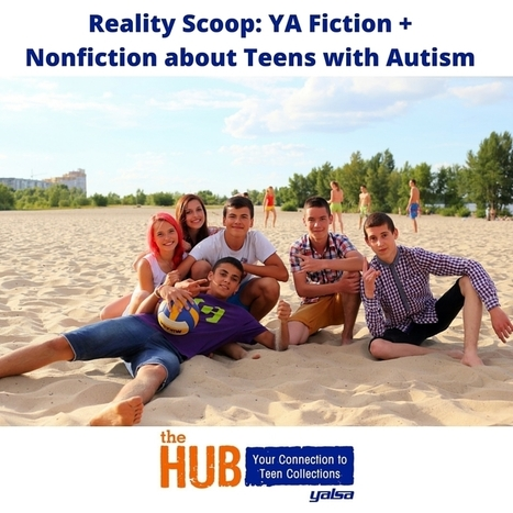 Reality Scoop: National Autism Awareness Month - The Hub | Young Adult Novels | Scoop.it