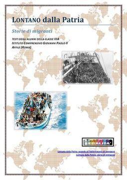 Lontano dalla Patria - storie di migranti   Percorsi sulla legalità a.s. 2012 - 2013   Scoop.it