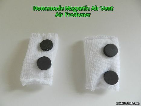 Homemade Magnetic Air Vent Air Freshener | Crafts and DIY | Scoop.it