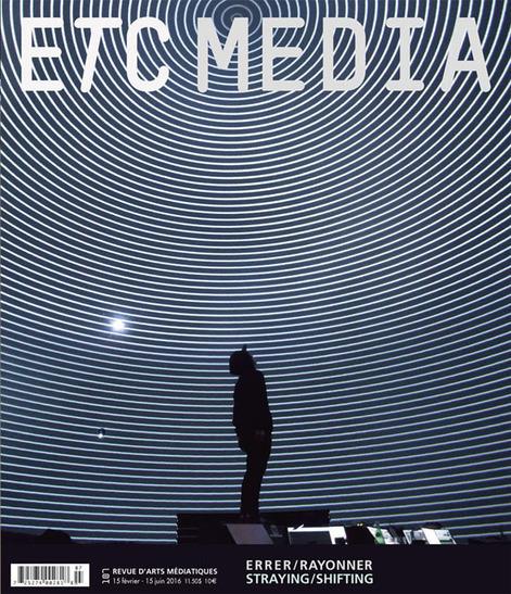 ETC MEDIA / Revue d'art médiatique & contemporain / Contemporary Media Art Magazine