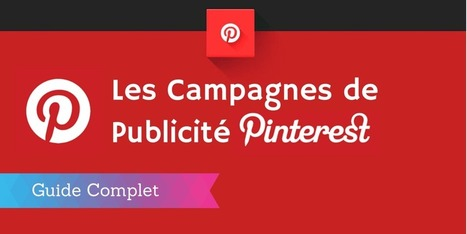 ▶ La Publicité sur Pinterest : le Guide Complet | Scoop4learning | Scoop.it