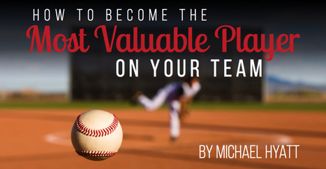 How to Become the Most Valuable Player on Your Team   InforSeminario   Scoop.it