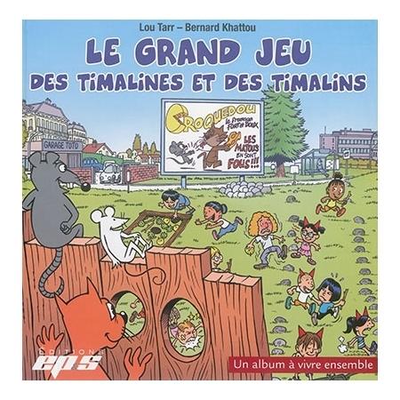Le grand jeu des timalines et des timalins -- équipe départementale EPS du Tarn, groupe départemental de recherche-action sur les livres-jeux. | Les nouveautés de la médiathèque | Scoop.it