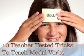 10 Teacher Tested Tricks to Teach Modal Verbs   Teaching English Grammar   Scoop.it
