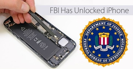 FBI Has Successfully Unlocked Terrorist's iPhone Without Apple's Help | Infosec and Others | Scoop.it