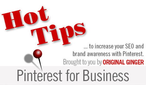 Pinterest For Business – Hot Hot Hot | Business 2 Community | Love and Light Marketing | Scoop.it