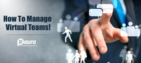 What You Need To Do While Managing Virtual Teams! | Project Management software | Scoop.it