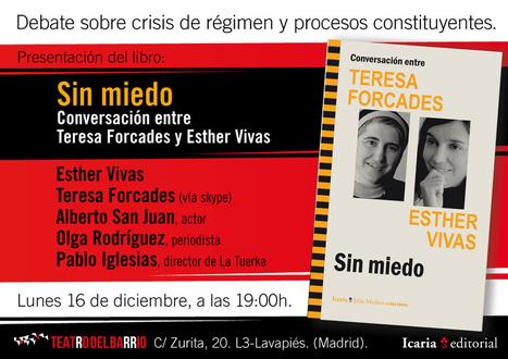 Se presenta en Madrid el libro 'Sin miedo' | esther vivas | Procés Constituent SBD | Scoop.it