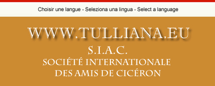 Tulliana - Cicéron et la pensée romaine - Site officiel de la SIAC | Roma Antiqua | Scoop.it