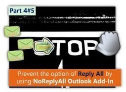Prevent the option of Reply All by using NoReplyAll Outlook Add-In - Part 4#5 | o365info.com | Scoop.it