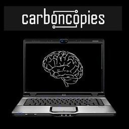 Substrate-Independent Minds - Carboncopies.org Foundation | Mind Control | Scoop.it
