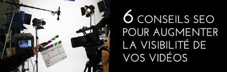6 conseils SEO pour augmenter la visibilité de vos vidéos | PureSEO | Scoop.it
